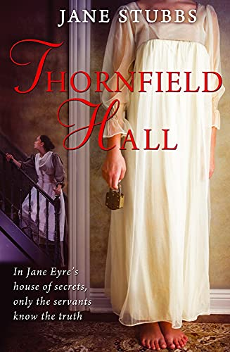 Thornfield Hall by Jane Stubbs