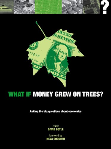 What If Money Grew on Trees By David Boyle
