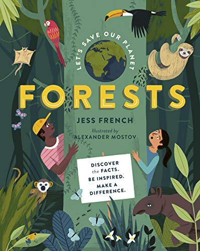 Let's Save Our Planet: Forests By Jess French