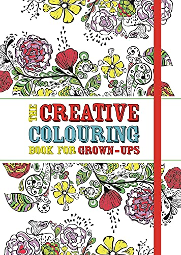The Creative Colouring Book for Grown-Ups by Michael O'Mara Books