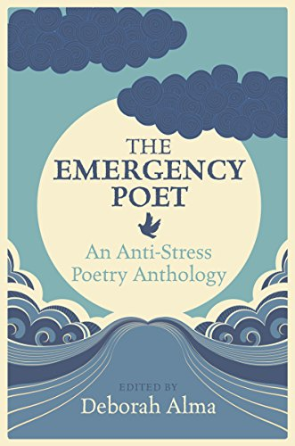 The Emergency Poet By Deborah Alma