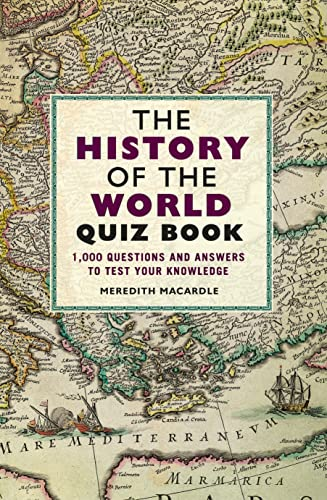 The History of the World Quiz Book By Meredith MacArdle