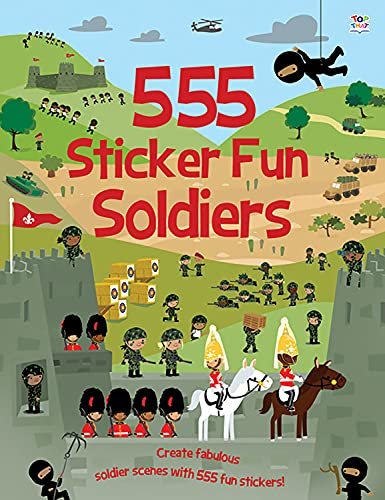 555 Sticker Fun Soldiers by Susan Mayes