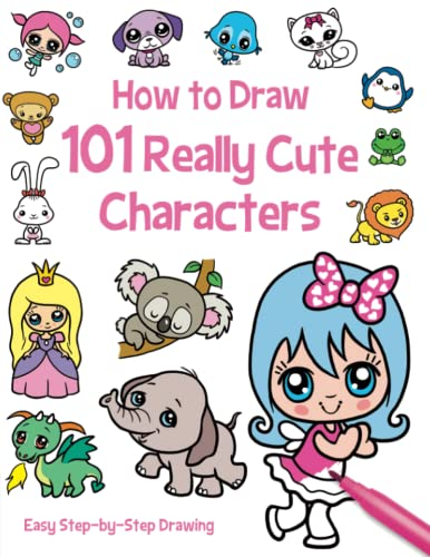 101 Really Cute Characters (How To Draw 101) By Illustrated by Barry Green
