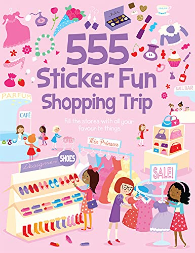 555 Sticker Fun Shopping Trip by Susan Mayes