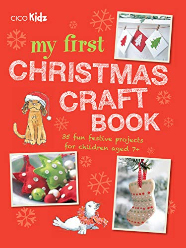 My First Christmas Craft Book By CICO Kidz