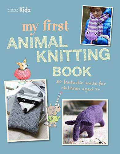 My First Animal Knitting Book By Fiona Goble