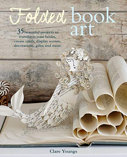 Folded Book Art By Clare Youngs