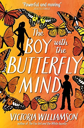 The Boy with the Butterfly Mind By Victoria Williamson