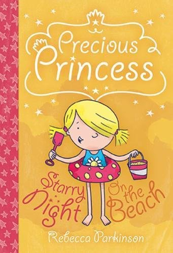 Precious Princess - On the Beach and Starry Night By Rebecca Parkinson