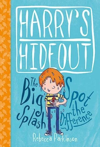 Harry's Hideout - Spot the Difference and the Big Splash By Rebecca Parkinson