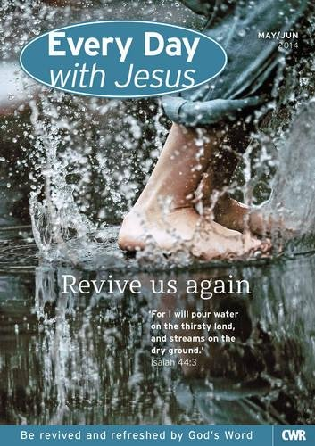 Every Day with Jesus - May/June 2014 By Selwyn Hughes