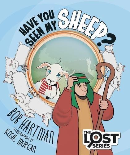 Have You Seen My Sheep? By Bob Hartman