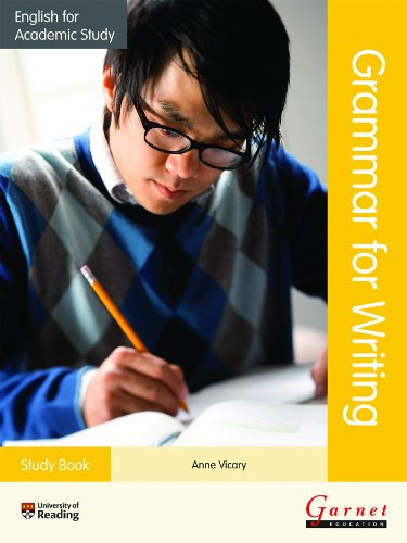 English for Academic Study: Grammar for Writing Study Book By Anne Vicary