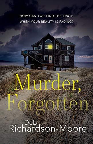 Murder, Forgotten By Reverend Deb Richardson-Moore