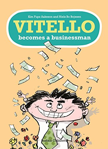 Vitello Becomes a Businessman By Kim Fupz Aakeson