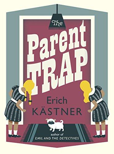 The Parent Trap By Erich Kastner