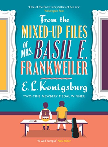 From the Mixed-up Files of Mrs. Basil E. Frankweiler von E.L. Konigsburg