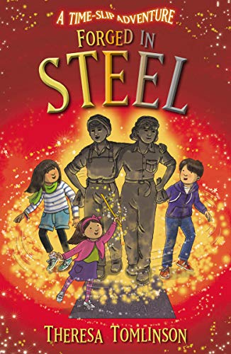 Forged in Steel By Theresa Tomlinson