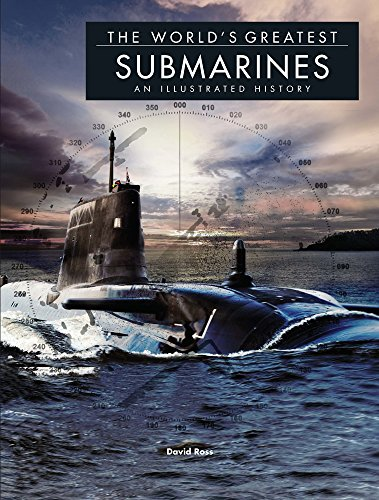 The World's Greatest Submarines By David Ross