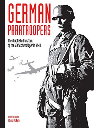 German Paratroopers By Chris McNab