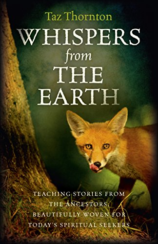 Whispers from the Earth By Taz Thornton