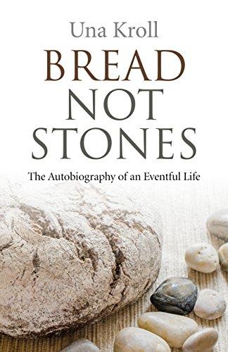 Bread Not Stones By Una Kroll
