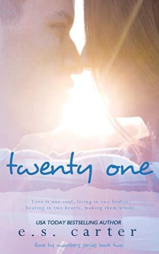 Twenty One By E S Carter