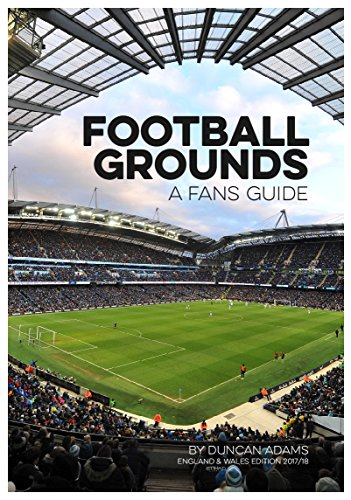 Football Grounds Guide 2017-18 by Duncan Adams