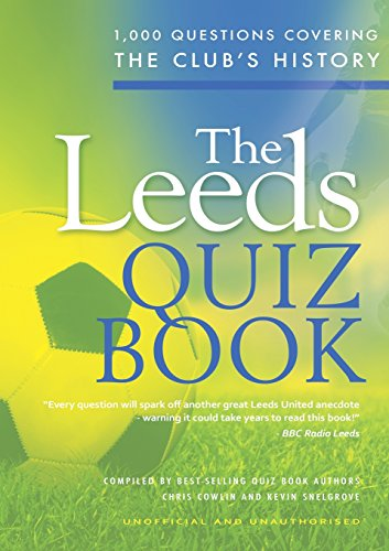 The Leeds Quiz Book By Chris Cowlin