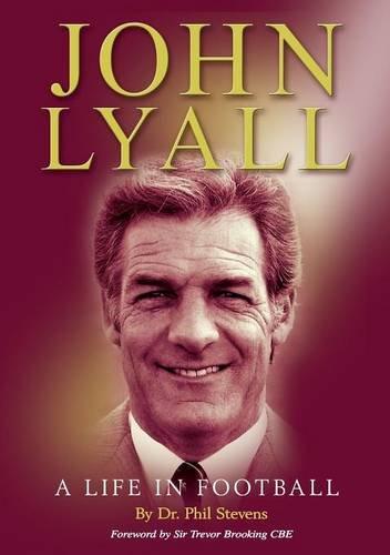 John Lyall By Dr. Phil Stevens