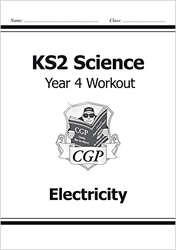 KS2 Science Year Four Workout: Electricity von CGP Books