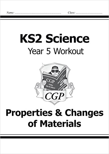 KS2 Science Year Five Workout: Properties & Changes of Materials von CGP Books