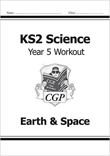 KS2 Science Year Five Workout: Earth & Space von CGP Books