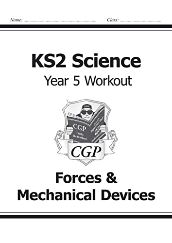 KS2 Science Year Five Workout: Forces & Mechanical Devices von CGP Books