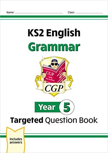 KS2 English Targeted Question Book: Grammar - Year 5 von CGP Books
