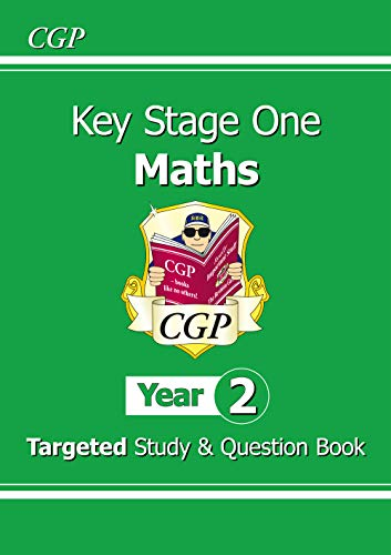 KS1 Maths Targeted Study & Question Book - Year 2 KS1 Maths Targeted Study & Question Book - Year 2 By CGP Books