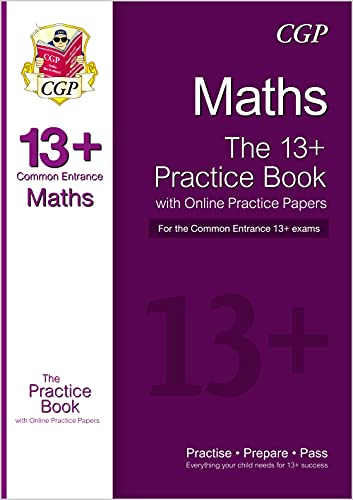 13+ Maths Practice Book for the Common Entrance Exams with Answers & Online Practice Papers By CGP Books