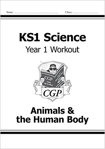 KS1 Science Year One Workout: Animals & the Human Body von CGP Books
