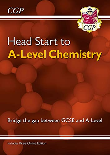 New Head Start to A-level Chemistry (CGP A-Level Chemistry) By CGP Books