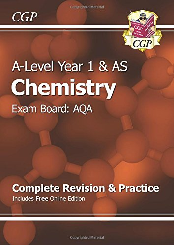 A-Level Chemistry: AQA Year 1 & AS Complete Revision & Practice with Online Edition by CGP Books
