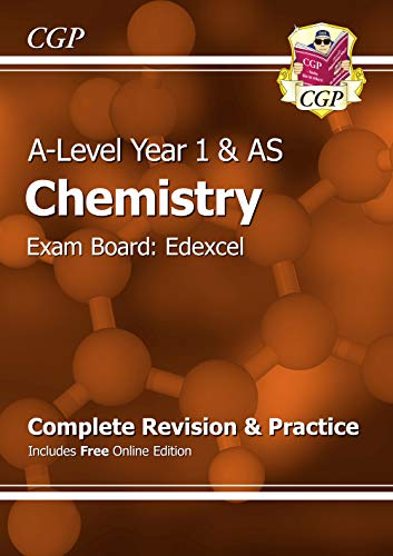 A-Level Chemistry: Edexcel Year 1 & AS Complete Revision & Practice with Online Edition (CGP A-Level Chemistry) By CGP Books