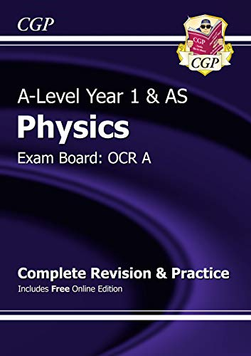 A-Level Physics: OCR A Year 1 & AS Complete Revision & Practice with Online Edition (CGP A-Level Physics) By CGP Books