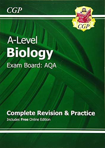 A-Level Biology: AQA Year 1 & 2 Complete Revision & Practice with Online Edition (CGP A-Level Biology) By CGP Books