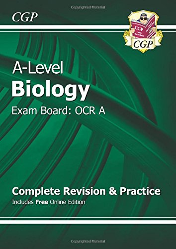 A-Level Biology: OCR A Year 1 & 2 Complete Revision & Practice with Online Edition (CGP A-Level Biology) By CGP Books