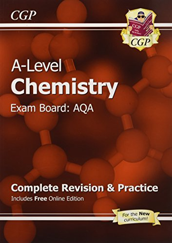 New A-Level Chemistry: AQA Year 1 & 2 Complete Revision & Practice with Online Edition: Exam Board: AQA by CGP Books