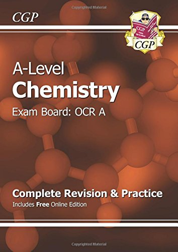 A-Level Chemistry: OCR A Year 1 & 2 Complete Revision & Practice with Online Edition (CGP A-Level Chemistry) By CGP Books