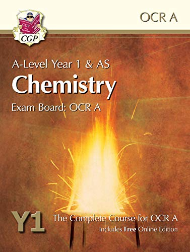 A-Level Chemistry for OCR A: Year 1 & AS Student Book with Online Edition (CGP A-Level Chemistry) By CGP Books