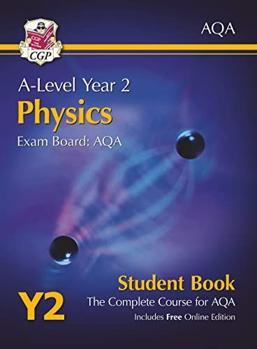 A-Level Physics for AQA: Year 2 Student Book with Online Edition (CGP A-Level Physics) By CGP Books