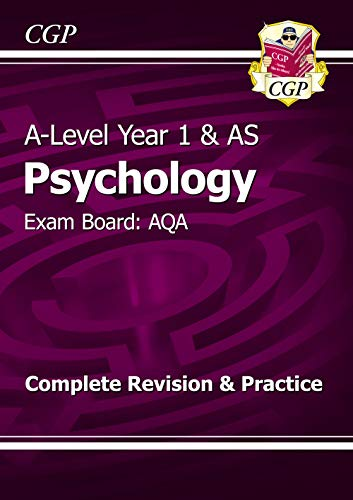 A-Level Psychology: AQA Year 1 & AS Complete Revision & Practice (CGP A-Level Psychology) By CGP Books